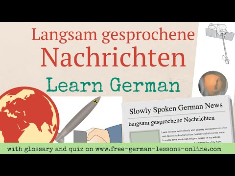Learn German B1: Slowly Spoken German News