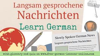 Learn German B1: Slowly Spoken German News