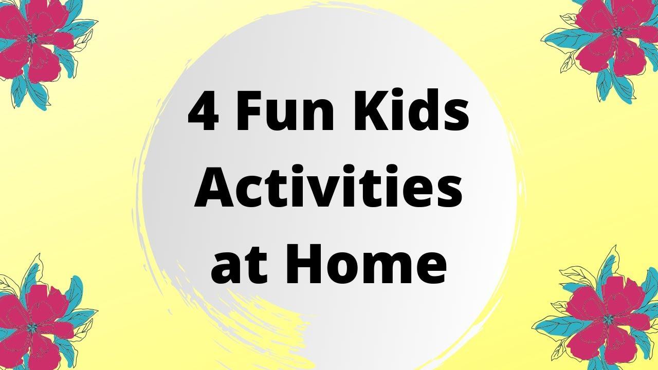 KIDS ACTIVITIES AT HOME | 4 Fun Craft Activities for Kids