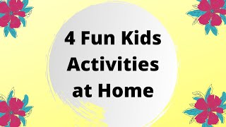 KIDS ACTIVITIES AT HOME   Four Fun Craft Activities for Kids