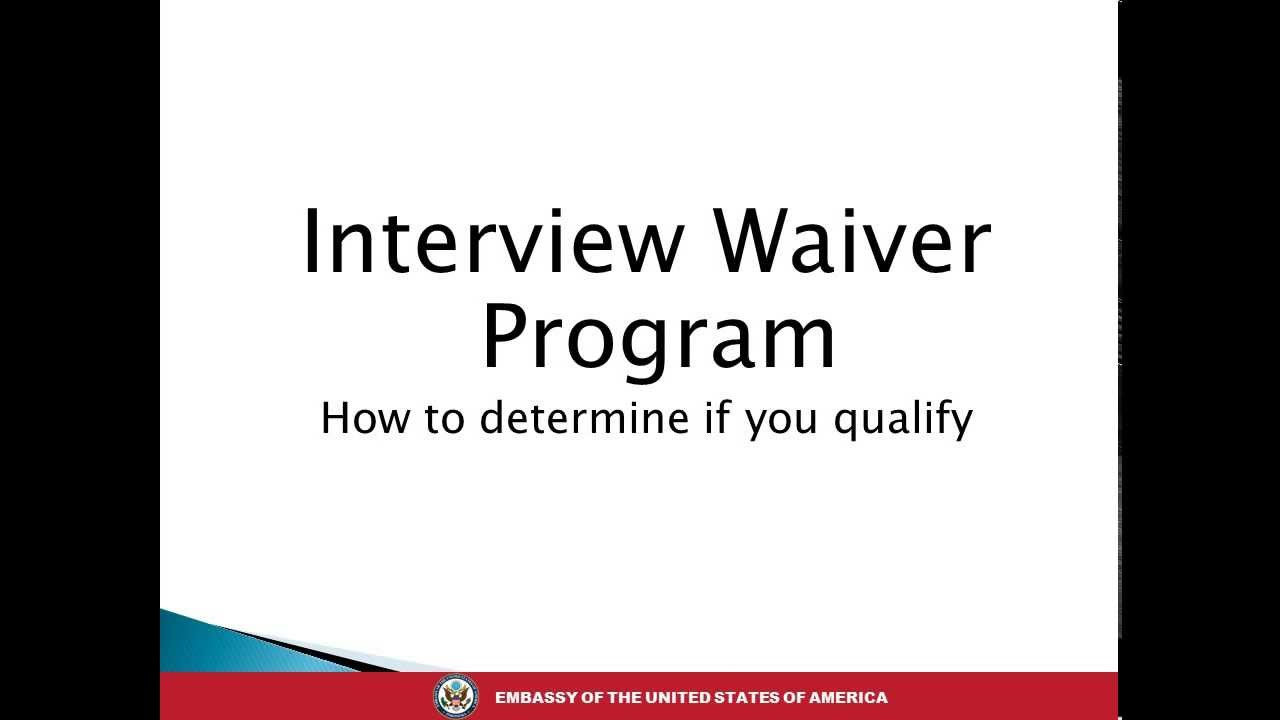 Renewing Your Visa Using the Interview Waiver Program