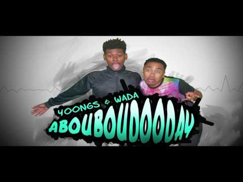 YOONGS & WADA - ABOUBOUDOODAY [Jiolambups - Official Audio]