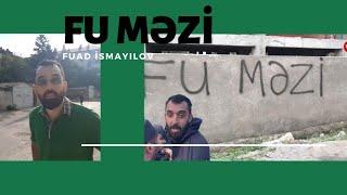 """""""FU MƏZİ"""" yazdığına görə dəfələrlə şərlənib həbs olunan Fuad İsmayılov açıqlama verdi"""