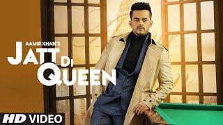 Jatt Di Queen (Full Song) Aamir Khan | Sunny Vik | Raj Fatehpuria | Latest Punjabi Songs 2020