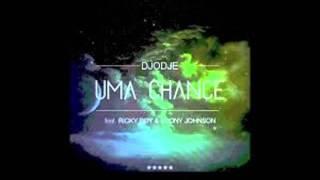 Djodje - Uma Chance feat. Ricky Boy & Loony Johnson