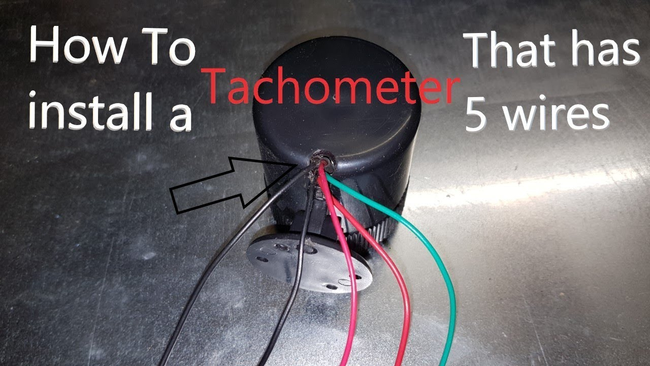 How To Install A Tach That Has 5 Wires