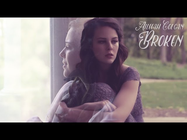 Aileeah Colgan - Broken (Official Music Video)