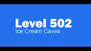 Candy Crush Saga level 502 Help,Tips,Tricks and Cheats
