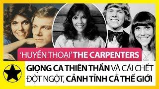 'Huyền Thoại' The Carpenters - Giọng Ca Thiên Thần Và Cái Chết Đột Ngột Cảnh Tỉnh Cả Thế Giới