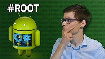 Comment ROOTER son Android ? (Attention à Kingroot !)
