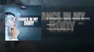 E-Motion (DJ Space Raven Remix)