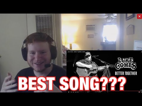 Luke Combs - Better Together (Audio) (REACTION!!)