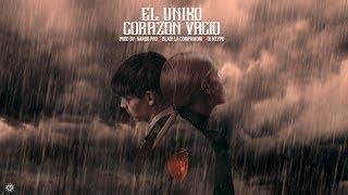 El Uniko - Corazón Vacío (Audio Oficial)
