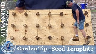 How to Make a Seed Planting Template (Garden Tip No. 6)