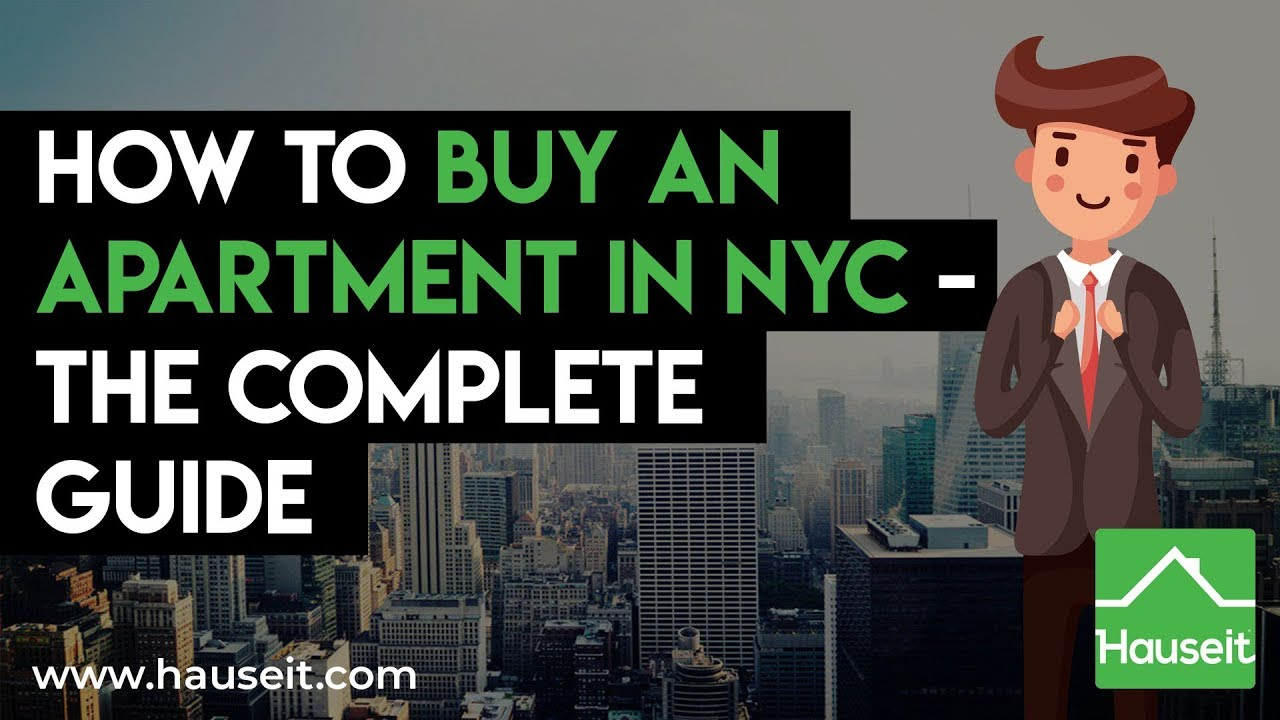 How to Buy an Apartment in NYC - The Complete Guide (2020 ...
