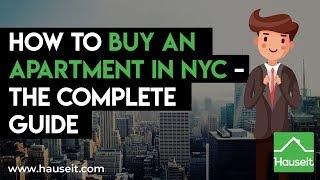 How to Buy an Apartment in NYC - The Complete Guide (2019) | Hauseit® NYC