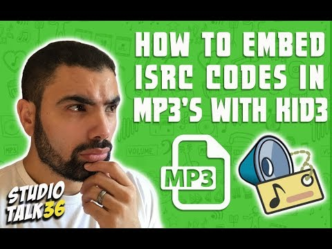 HOW TO EMBED ISRC CODES IN MP3's with KID3 - STUDIO TALK #36