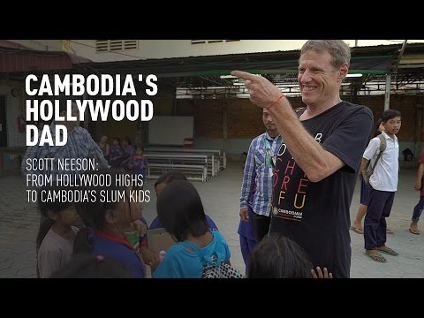 Cambodia's Hollywood Dad. Scott Neeson: From Hollywood highs to Cambodia's slum kids