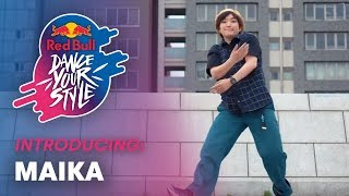 MAiKA - Japanese Hip Hop Dancer | Introducing | Red Bull Dance Your Style