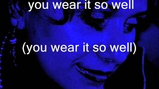 you wear it so well ( lou reed ) lyrics