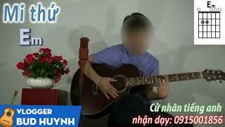 Mi thứ, hợp âm mi thứ - Bud Huynh