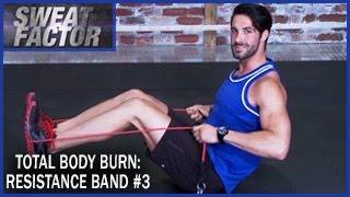 Total Body Burn Resistance Band Training with Drake: Circuit 3- Sweat Factor
