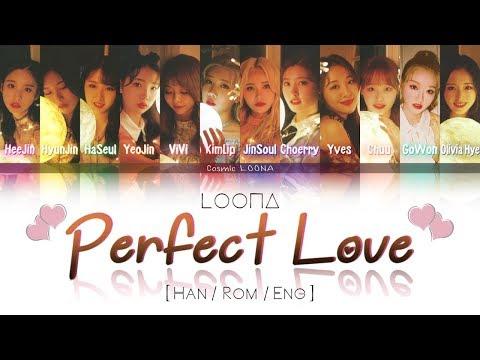 LOONA - Perfect Love LYRICS [Color Coded Han/Rom/Eng] (LOOΠΔ/이달의 소녀)