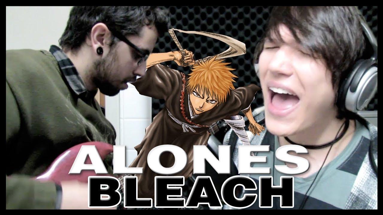 Bleach - Abertura 6 - Alones (Completa em Português) #1