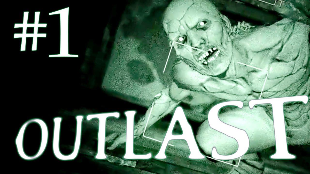 Outlast Gameplay Walkthrough Playthrough - Part 1 - THE HORROR BEGINS HERE! - Full Game