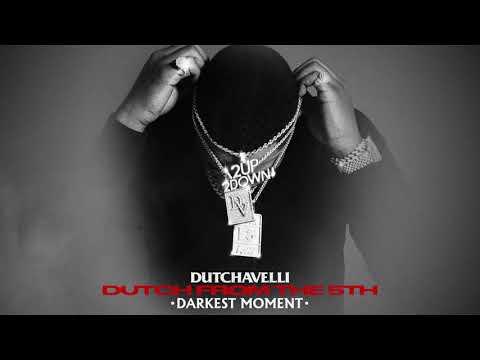 Dutchavelli – Darkest Moment