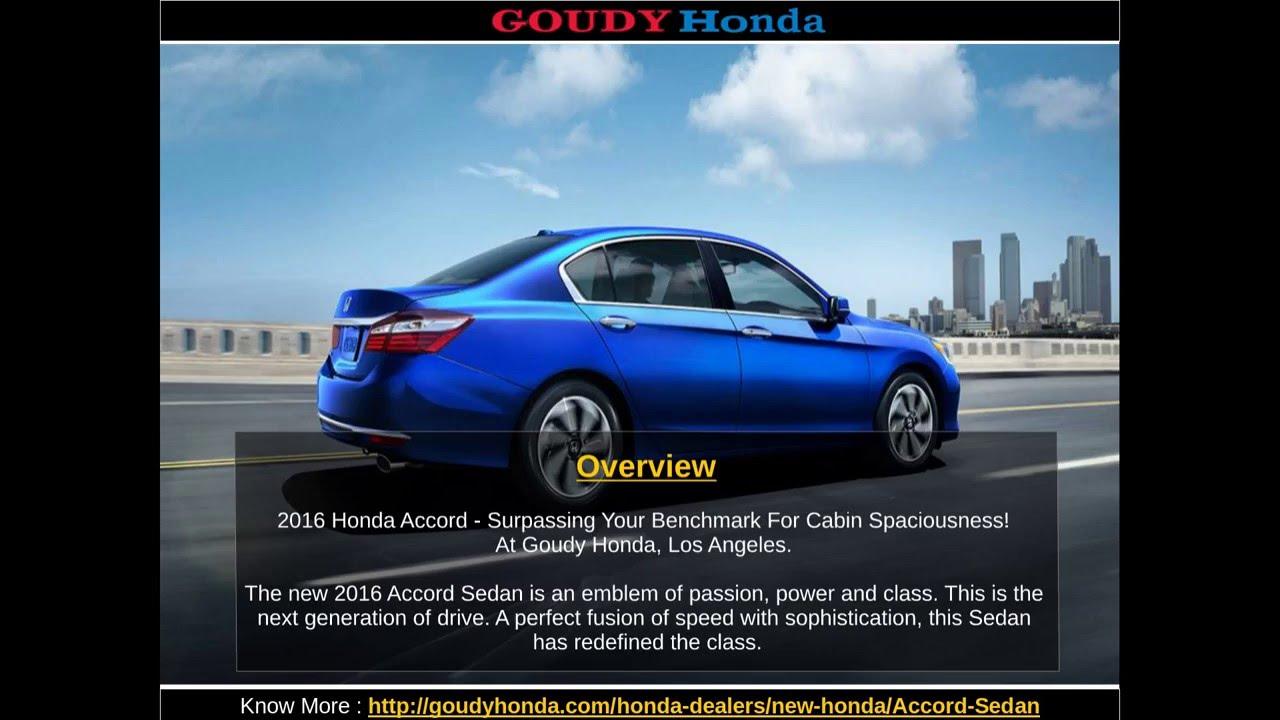 Great Goudy Honda : Honda Accord Sedan Dealer In Los Angeles
