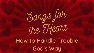 """February 23rd 2020 """"Handle Trouble God's Way"""" Dr. Tim Prock"""