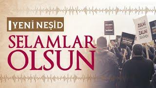 Gambar cover Selamlar Olsun | Yeni Türkçe Neşid