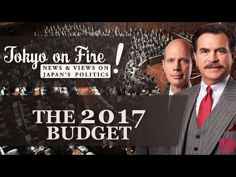The 2017 Budget    Tokyo on Fire