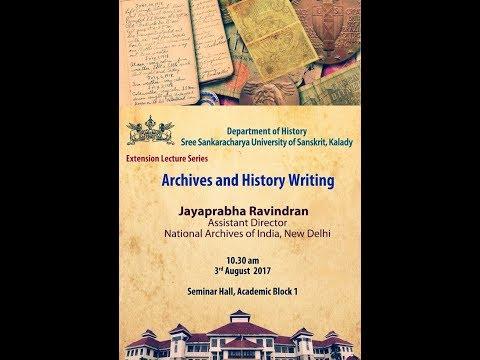 'Archives and History Writing'- Part One By Jayaprabha Ravindran