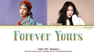KEY (키) – FOREVER YOURS (ft. SOYOU 소유) (Color Coded Lyrics Eng/Rom/Han/가사)