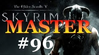 Skyrim Master Difficulty #96 - Recipe For Disaster