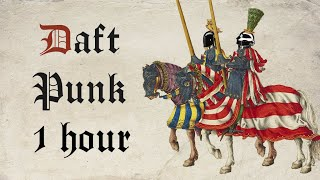 Daft Punk - Medieval Style   Bardcore (1 Hour)