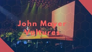 John Mayer Vultures Live in Montreal - The Search for Everything Tour!