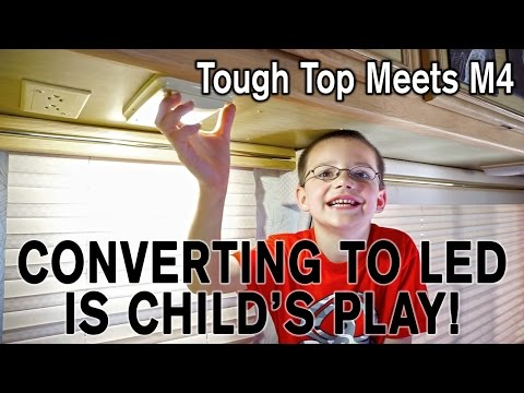 Converting an RV to LED is Child's Play! M4 Products meets Tough Top Awnings