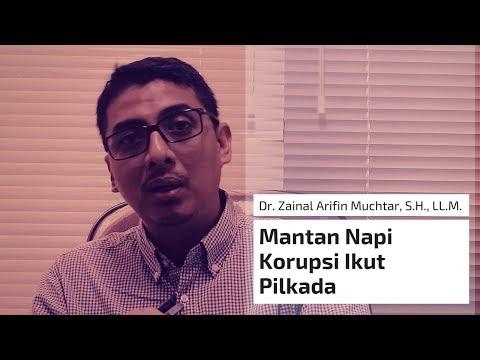 Mantan Napi Korupsi Ikut Pilkada - Dr. Zainal Arifin Muchtar, S.H., LL.M.