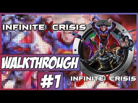 Infinite Crisis Walkthrough Ep.1 w/Angel - Tutorials!