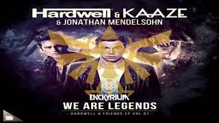 Hardwell Kaaze Feat Jonathan Mendelsohn We Are Zelda Hardwell Mashup