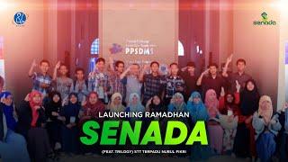Launching Ramadhan SENADA (feat. Trilogy) STT Terpadu Nurul Fikri