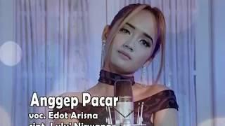 OM. ROMANSA || Edot Arisna - Anggep Pacar [Official Music Video]