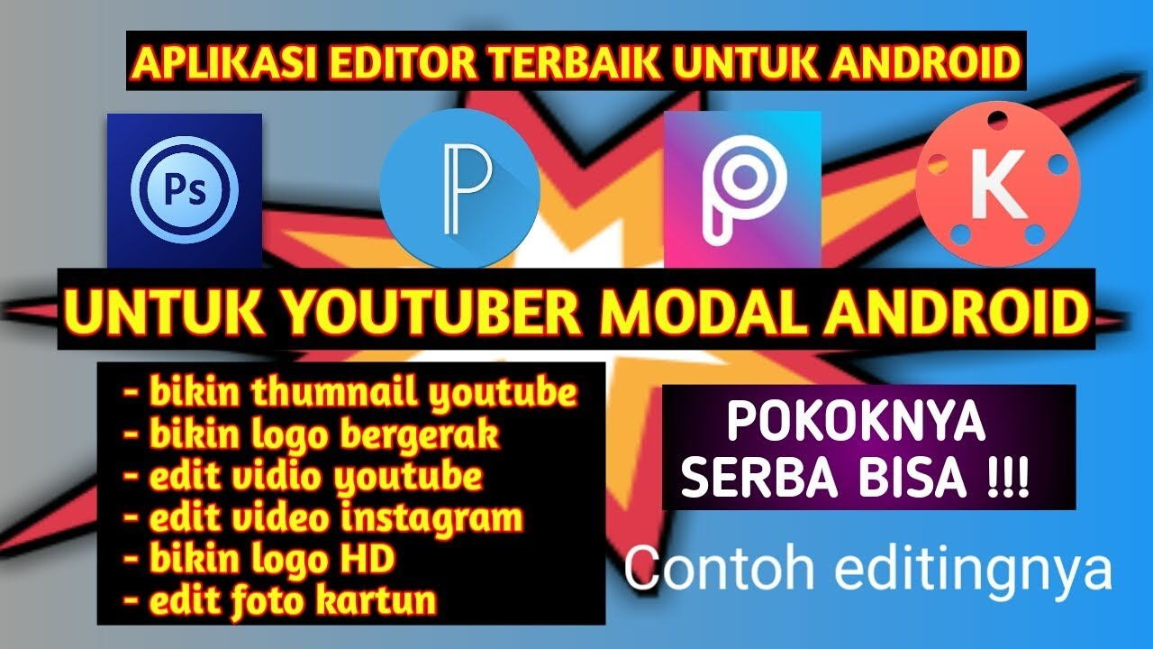 Aplikasi Editor Photo And Video For Android Recomended Youtube