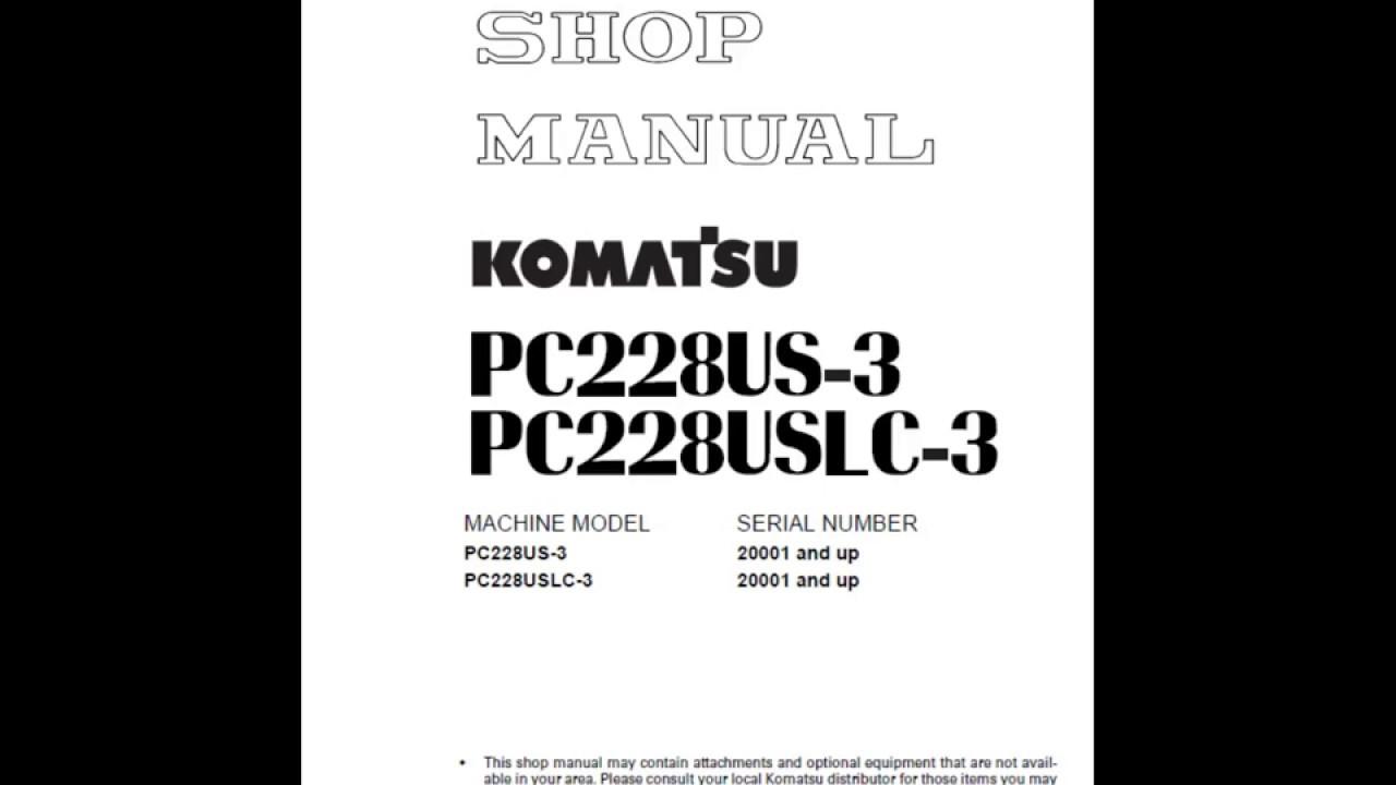 Komatsu PC228US-3 and PC228USLC-3 Excavator Service Manual
