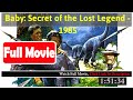 Baby: Secret of the Lost Legend (1985) *Full MoVies*#*