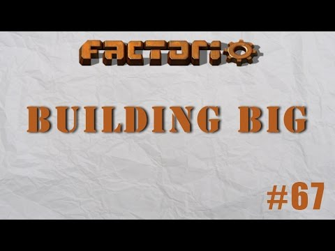 Factorio Building Big Episode 67 - Train Fueling Station & More!
