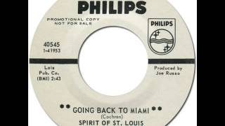SPIRIT OF ST. LOUIS - Going Back To Miami [Mercury 40545] 1968